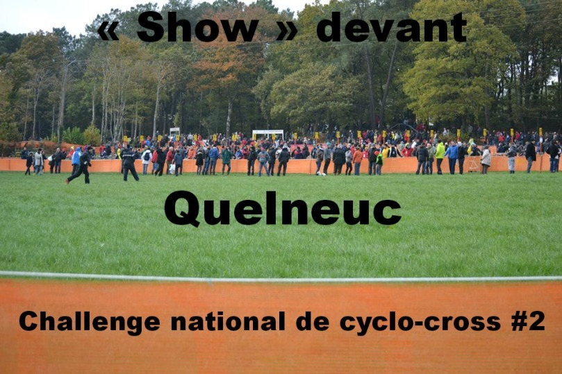 Quelneuc, accueille régulièrement des grandes compétitions nationales